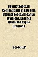 Defunct Football Competitions in England: Defunct Football League Divisions, Defunct Isthmian League Divisions