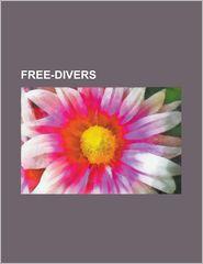 Free-Divers - Books Llc