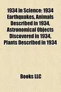 1934 in Science: 1934 Earthquakes, Animals Described in 1934, Astronomical Objects Discovered in 1934, Plants Described in 1934