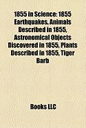 1855 in Science: 1855 Earthquakes, Animals Described in 1855, Astronomical Objects Discovered in 1855, Plants Described in 1855, Tiger