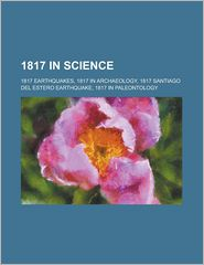 1817 In Science - Books Llc