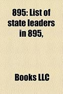 895: List of State Leaders in 895,