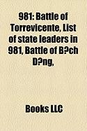 981: Battle of Torrevicente, List of State Leaders in 981, Battle of B?ch Ng,