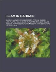 Islam In Bahrain - Books Llc (Editor)