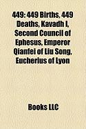 449: 449 Births, 449 Deaths, Kavadh I, Second Council of Ephesus, Emperor Qianfei of Liu Song, Eucherius of Lyon