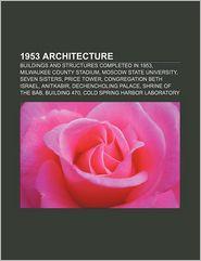 1953 Architecture - Books Llc