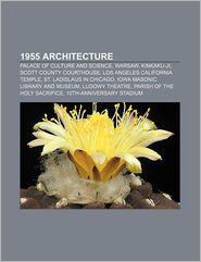 1955 Architecture - Books Llc