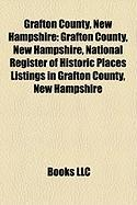 Grafton County, New Hampshire: National Register of Historic Places Listings in Grafton County, New Hampshire
