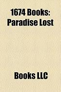 1674 Books (Study Guide): Paradise Lost, 1674 in Literature, Le Theatre Francois