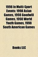 1998 in Multi-Sport Events: 1998 Asian Games