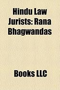 Hindu Law Jurists: Rana Bhagwandas