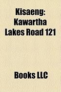Kisaeng: Kawartha Lakes Road 121