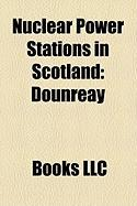 Nuclear Power Stations in Scotland: Dounreay