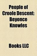 People of Creole Descent: Beyonc Knowles