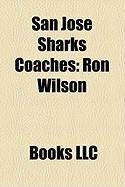 San Jose Sharks Coaches: Ron Wilson
