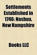 Settlements Established in 1746: Nashua, New Hampshire