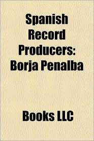 Spanish Record Producers: Borja Penalba