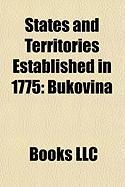 States and Territories Established in 1775: Bukovina, Transylvania, Oulu, Umm Al-Quwain, Kuopio Province, County of Kymmenegrd