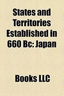 States and Territories Established in 660 BC: Japan