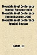 Mountain West Conference Football Seasons: 1999 Mountain West Conference Football Season, 2000 Mountain West Conference Football Season