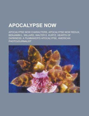Apocalypse Now: Apocalypse Now Redux, Hearts of Darkness: A Filmmaker's Apocalypse