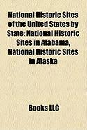 National Historic Sites of the United States by State: National Historic Sites in Alabama, National Historic Sites in Alaska