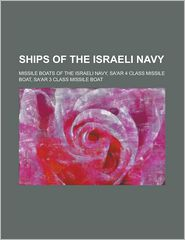 Ships Of The Israeli Navy - Books Llc