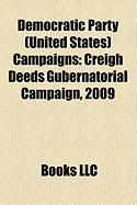 Democratic Party (United States) Campaigns: Creigh Deeds Gubernatorial Campaign, 2009