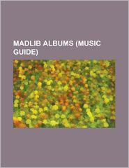 Madlib Albums - Books Llc