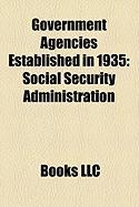 Government Agencies Established in 1935: Social Security Administration