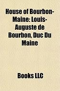 House of Bourbon-Maine: Louis-Auguste de Bourbon, Duc Du Maine