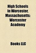 High Schools in Worcester, Massachusetts: Worcester Academy