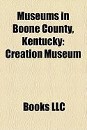 Museums in Boone County, Kentucky: Creation Museum