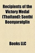 Recipients of the Victory Medal (Thailand): Sonthi Boonyaratglin