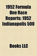1952 Formula One Race Reports: 1952 Indianapolis 500