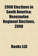 2008 Elections in South America: Venezuelan Regional Elections, 2008