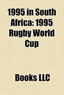 1995 in South Africa: 1995 Rugby World Cup