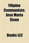 Filipino Communists: Jose Maria Sison