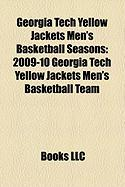 Georgia Tech Yellow Jackets Men's Basketball Seasons: 2009-10 Georgia Tech Yellow Jackets Men's Basketball Team