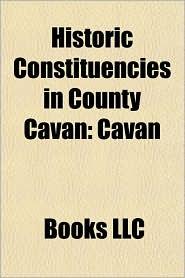 Historic Constituencies in County Cavan: Cavan