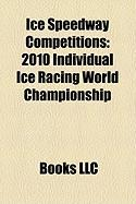 Ice Speedway Competitions: 2010 Individual Ice Racing World Championship