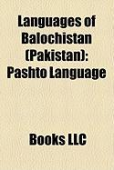 Languages of Balochistan (Pakistan): Pashto Language