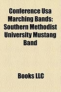 Conference USA Marching Bands: Southern Methodist University Mustang Band