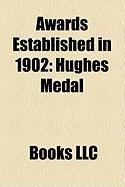 Awards Established in 1902: Hughes Medal