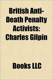 British Anti-Death Penalty Activists: Charles Gilpin