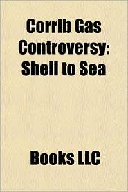 Corrib Gas Controversy: Shell to Sea