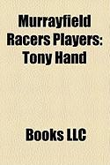 Murrayfield Racers Players: Tony Hand