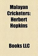 Malayan Cricketers: Herbert Hopkins