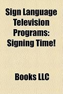 Sign Language Television Programs: Signing Time!