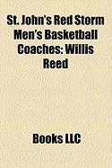 St. John's Red Storm Men's Basketball Coaches: Willis Reed